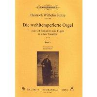 Stolze, H.W. - Die wohltemperierte Orgel - Band 1