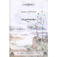 Willscher, Andreas - Orgelwerke Band 1