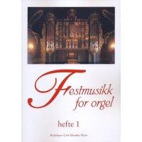 Festmusikk for orgel - Heft 1