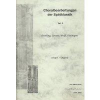 Choralbearbeitungen der Spätklassik 1
