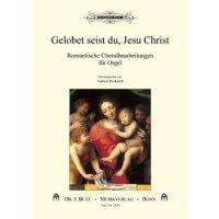 """""""Gelobet seist du, Jesu Christ"""" - Choralbearbeitungen"""