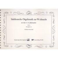 Süddeutsche Orgelmusik zur Weihnacht - Band 1