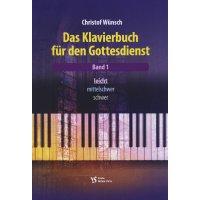 Wünsch, Christof - Das Klavierbuch für den Gottesdienst 1