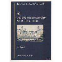 Bach, Johann Sebastian - Air aus der Orchestersuite Nr. 3 BWV 1068 für Orgel