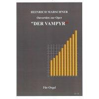 Marschner, Heinrich August - Ouvertüre zur Oper »Der Vampyr«