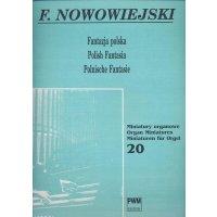 Nowowiejski, Feliks - Polnische Fantasie