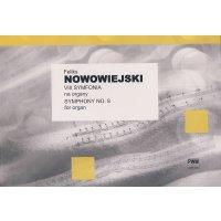 Nowowiejski, Feliks - Symphony No. 8 for Organ
