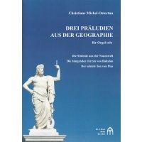 Michel-Ostertun, Christiane - Drei Präludien aus der Geographie