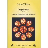 Willscher, Andreas - Orgelwerke Band 3