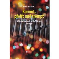 Wittrich, Peter - Kommt, pfeift und trompt