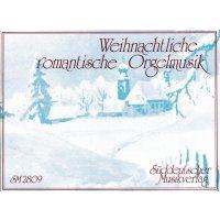 Weihnachtliche romantische Orgelmusik