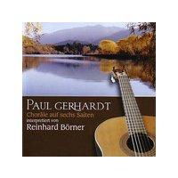 Paul Gerhardt - Choräle auf sechs Saiten