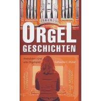 Orgel-Geschichten