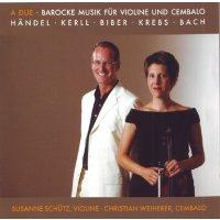 A Due - Barocke Musik für Violine und Cembalo