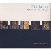 450 Jahre Orgelmusik aus Sankt Johannis Lüneburg