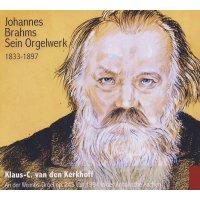 Johannes Brahms - Sein Orgelwerk