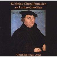 12 kleine Choralfantasien zu Luther-Chorälen
