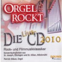 """""""Orgel rockt"""" - die Live-CD 2010"""