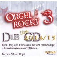 """""""Orgel rockt"""" - die Live-CD 2014/15"""