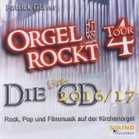 """""""Orgel rockt"""" - die Live-CD 2016/17"""