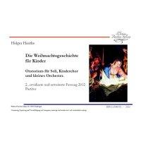 Hantke, Holger - Die Weihnachtsgeschichte für Kinder