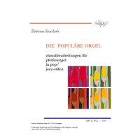 Korthals, Dietmar - Die populäre Orgel