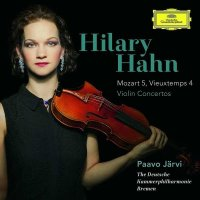 Hilary Hahn - Mozart & Vieuxtemps