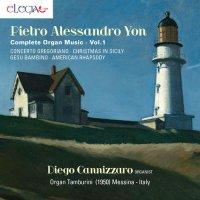 Pietro Alessandro Yon - Complete organ music Vol. 1