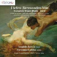 Pietro Alessandro Yon - Complete organ music Vol. 2