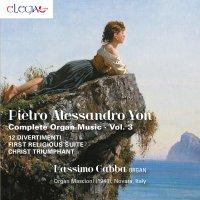 Pietro Alessandro Yon - Complete organ music Vol. 3