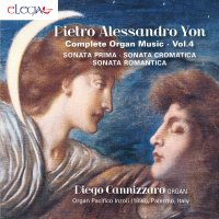 Pietro Alessandro Yon - Complete organ music vol. 4