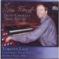 Cesar Franck - Choräle für Orgel Nr. 1-3