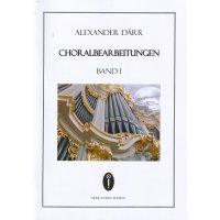 Därr, Alexander - Choralbearbeitungen Band 1