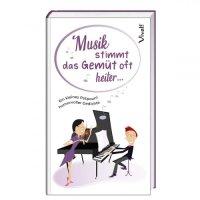 Musik stimmt das Gemüt oft heiter