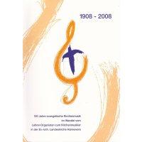 1908-2008 100 Jahre evangelische Kirchenmusik - *gebraucht*