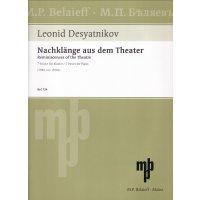 Desyatnikov, Leonid - Nachklänge aus dem Theater