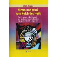 Wrasse, Ulrich - Nimm und trink vom Kelch des Heils