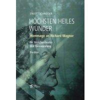Schneider, Enjott - Höchsten Heiles Wunder