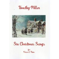 Miller, Timothy - Six Christmas Songs