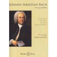 Bach - Leben und Musik - für 4 Gitarren