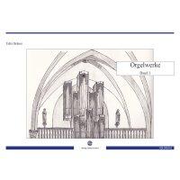 Bräuer, Felix - Orgelwerke Band 1