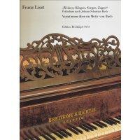 """Liszt, Franz - """"Weinen, Klagen, Sorgen, Zagen"""""""