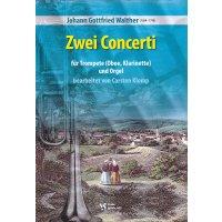 Walther, Johann Gottfried - Zwei Concerti