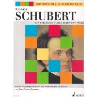 Schubert - Ein Streifzug durch Leben und Werk