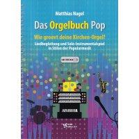 Nagel, Matthias - Das Orgelbuch Pop