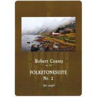 Coates, Robert - Folktonesuite Nr. 2 op. 113