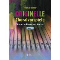 Riegler, Thomas - Originelle Choralvorspiele 2