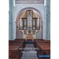 Die gotische Orgel Ostönnen
