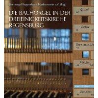 Die Bachorgel in der Dreieinigkeitskirche Regensburg
