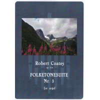 Coates, Robert - Folktonesuite Nr. 3 op. 114